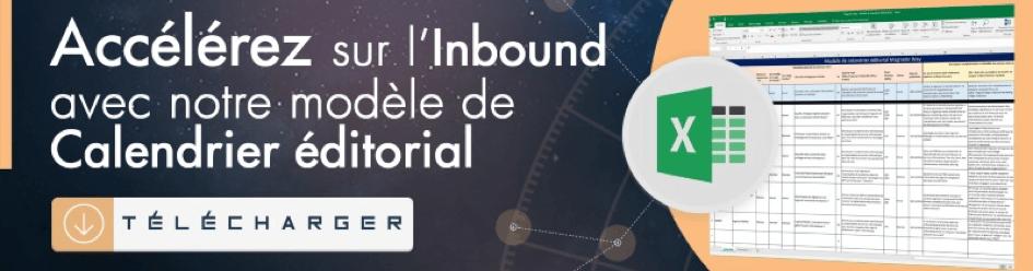 Utiliser notre modèle de calendrier éditorial Inbound Marketing