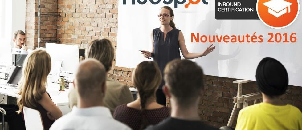 Certification Inbound Hubspot : les nouveautés 2016
