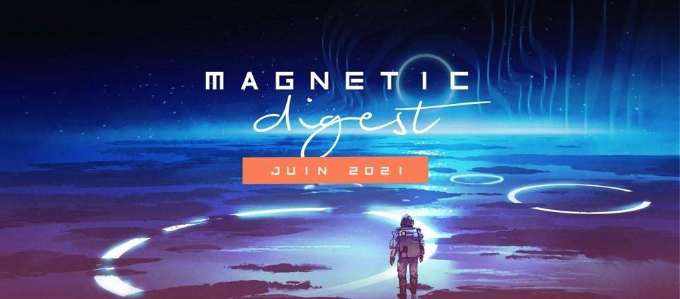 Magnetic Digest Juin : veille marketing pour le secteur IT B2B